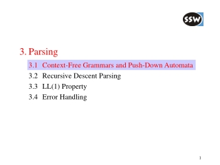 3.	Parsing 	3.1	Context-Free Grammars and Push-Down Automata 	3.2	Recursive Descent Parsing