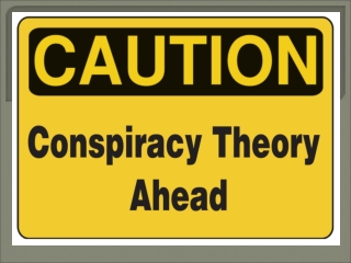 What is a conspiracy theory?