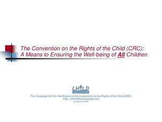 The Convention on the Rights of the Child (CRC): A Means to Ensuring the Well-being of  All Children
