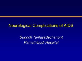 Neurological Complications of AIDS