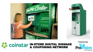 IN-STORE DIGITAL SIGNAGE & COUPONING NETWORK