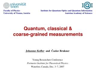 Quantum, classical & coarse-grained measurements