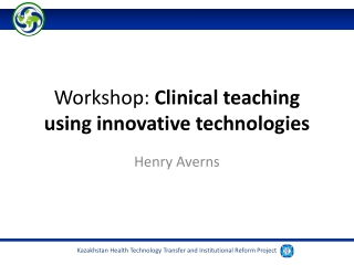 Workshop:  Clinical teaching using innovative technologies