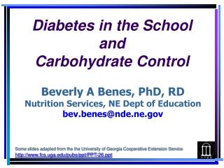 Beverly A Benes, PhD, RD Nutrition Services, NE Dept of Education bev.benes@nde.ne