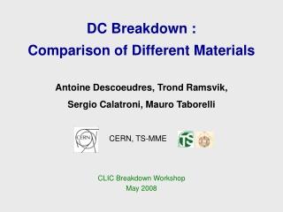 DC Breakdown : Comparison of Different Materials