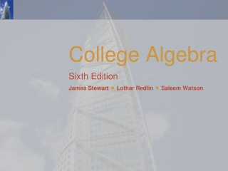 College Algebra Sixth Edition James Stewart  Lothar Redlin  Saleem Watson