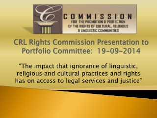 CRL Rights Commission Presentation to Portfolio Committee:  19-09-2014