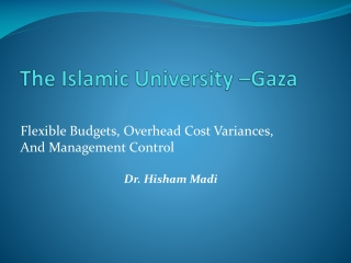 The Islamic University –Gaza