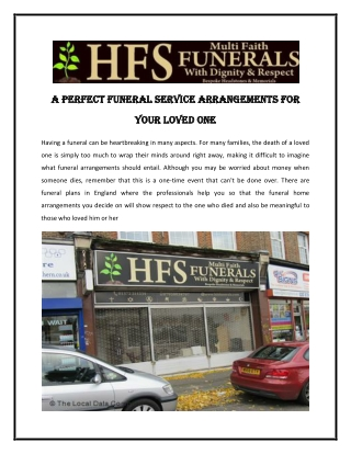 A Perfect Funeral Service arrangements For Your Loved One
