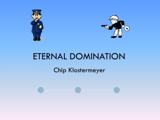 Eternal Domination