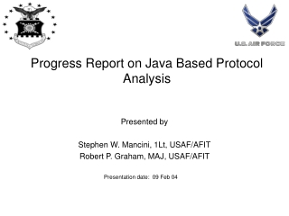 Progress Report on Java Based Protocol Analysis