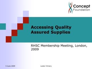 Accessing Quality Assured Supplies