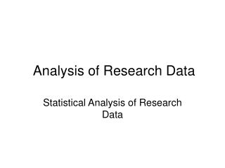 Analysis of Research Data