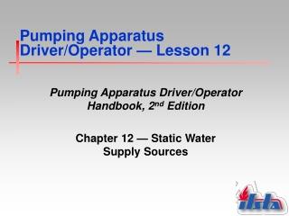 Pumping Apparatus Driver/Operator  —  Lesson 12