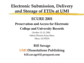 Electronic Submission, Delivery and Storage of ETDs at UMI