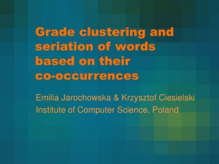 Grade clustering and seriation of words based on their  co-occurrences