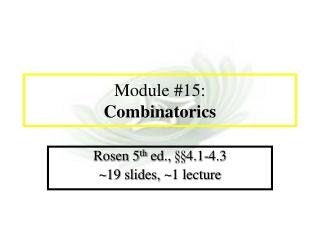 Module #15: Combinatorics