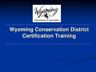 Wyoming  Conservation District Certification Training