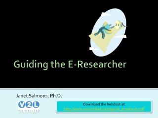 Guiding the E-Researcher
