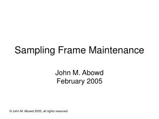 Sampling Frame Maintenance