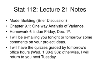 Stat 112: Lecture 21 Notes