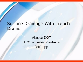 Surface Drainage With Trench Drains