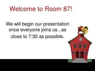 Welcome to Room 87!