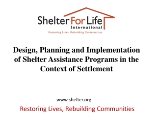 Design, Planning and Implementation of Shelter Assistance Programs in the Context of Settlement