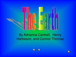 By Adrianna Cantrell,  Henry Harbeson, and Connor Thomas