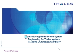 Introducing Model Driven System Engineering for Thales systems A Thales Unit Deployment Story