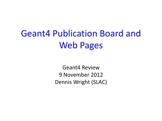 Geant4 Publication Board and  Web Pages