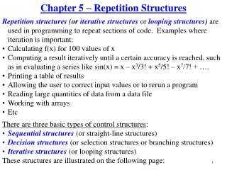 Chapter 5 – Repetition Structures