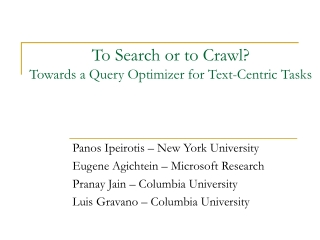 To Search or to Crawl? Towards a Query Optimizer for Text-Centric Tasks