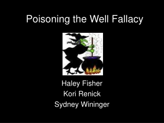 Poisoning the Well Fallacy