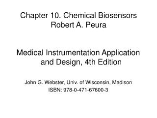 Chapter  10. Chemical Biosensors Robert A. Peura