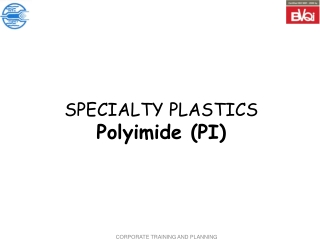 SPECIALTY PLASTICS Polyimide (PI)