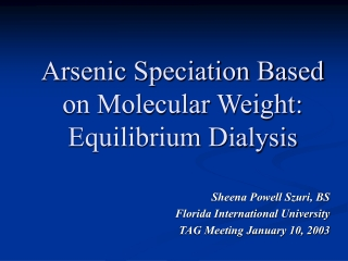 A rsenic Speciation Based on Molecular Weight : Equilibrium D ialysis