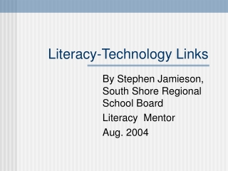 Literacy-Technology Links