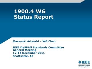 1900.4 WG Status Report