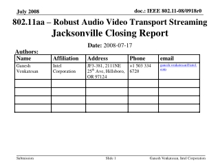 802.11aa – Robust Audio Video Transport Streaming  Jacksonville Closing Report
