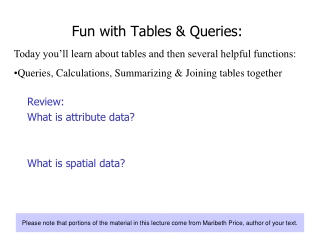 Fun with Tables & Queries: