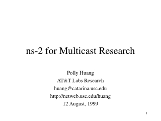 ns-2 for Multicast Research