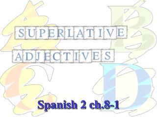 Spanish 2 ch.8-1