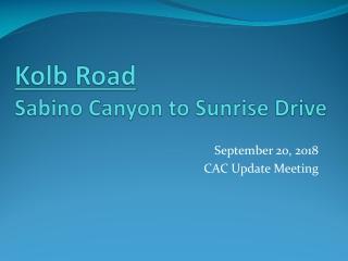 Kolb Road Sabino Canyon to Sunrise Drive