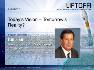 Today's Vision – Tomorrow's Reality?