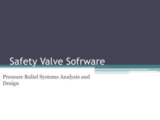 Safety Valve Sofrware