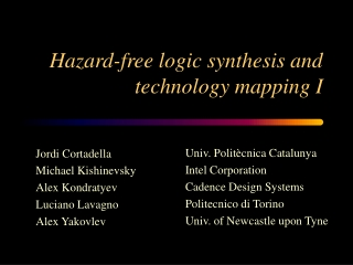 Hazard-free logic synthesis and technology mapping I