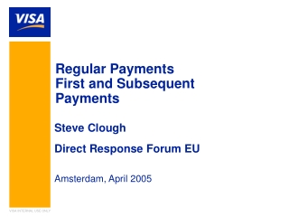 Regular Payments  First and Subsequent Payments
