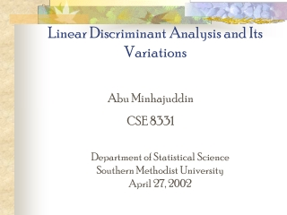 Linear Discriminant Analysis and Its Variations