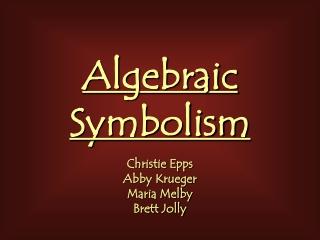 Algebraic Symbolism